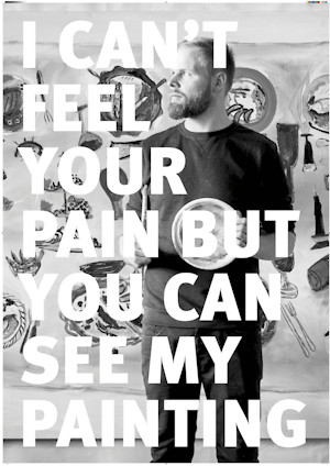 "Sebastian Tröger ""I can't feel your pain, but you can see my painting"""